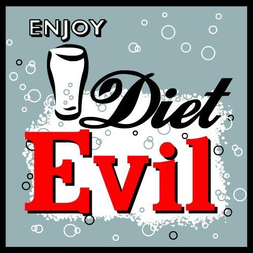 Enjoy Diet Evil by OvejaNegra77